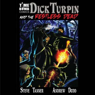 Dick Turpin and the Restless Dead
