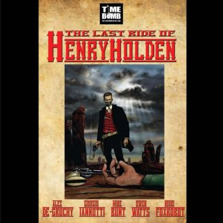 The Last Ride of Henry Holden